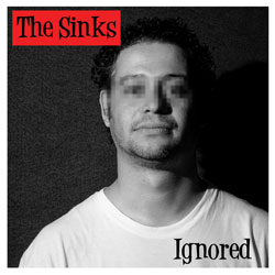 CD The Sinks - Ignored